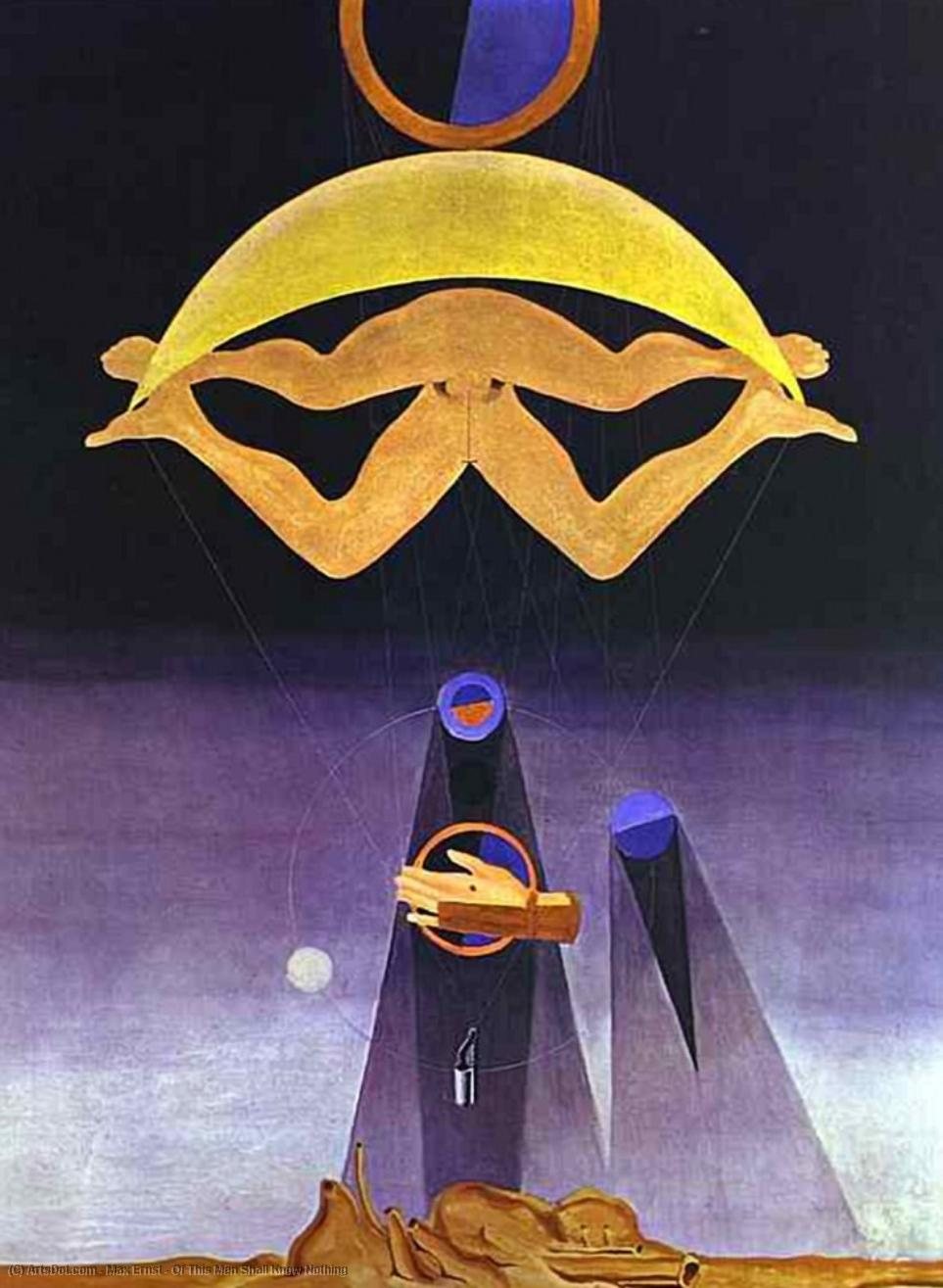 Of This Men Shall Know Nothing - Max Ernst