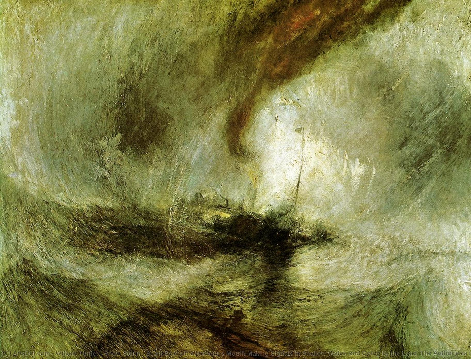 Wikioo.org - The Encyclopedia of Fine Arts - Painting, Artwork by William Turner - Show Storm - Seam-Boat off a Harbour's Mouth Making Signals in Shallow Water, and Going by the Lead. The Author was in this Storm on the Night the Ariel Left Harwich