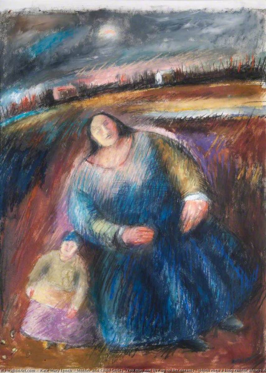 Wikioo.org - The Encyclopedia of Fine Arts - Painting, Artwork by Kate Mary Lynch - Mother and Child Series 'You may not live up to her dreams, which even a king cannot always do'